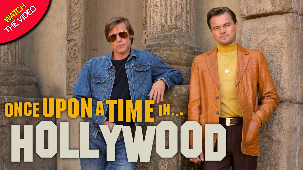 upcoming films - Once Upon A Time In Hollywood
